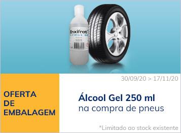 Oferta de embalgem Álcool Gel 250 ml na compra de pneus
