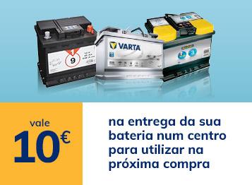 Vale 10€ na entrega da sua bateria num centro